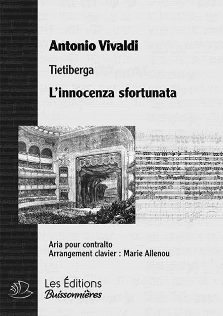 Vivaldi : L'innocenza sfortunata (Tietiberga), chant et clavier