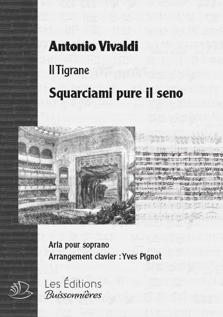 Vivaldi : Squarciami pure il seno (Il Tigrane), chant et clavier