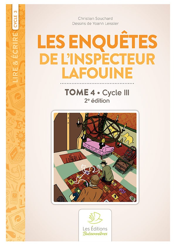 Les enquêtes de l'inspecteur Lafouine volume 4, 2e édition, CYCLE III