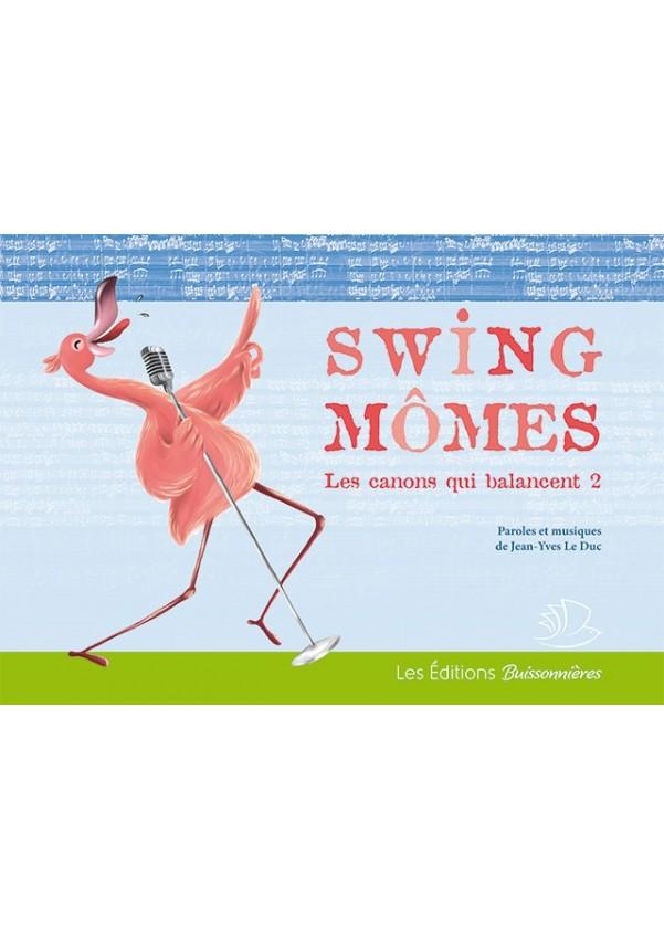 Swing Mômes, Les canons qui balancent - 2