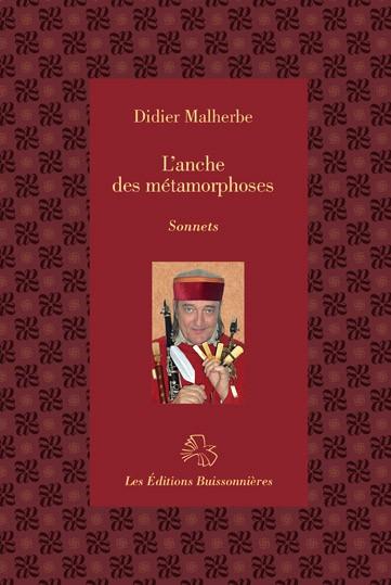 Didier Malherbe : l'Anche des métamorphoses, sonnets