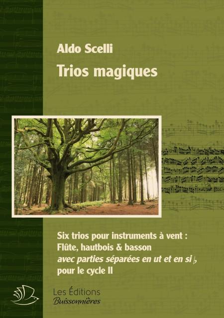 Trios magiques - Aldo Scelli