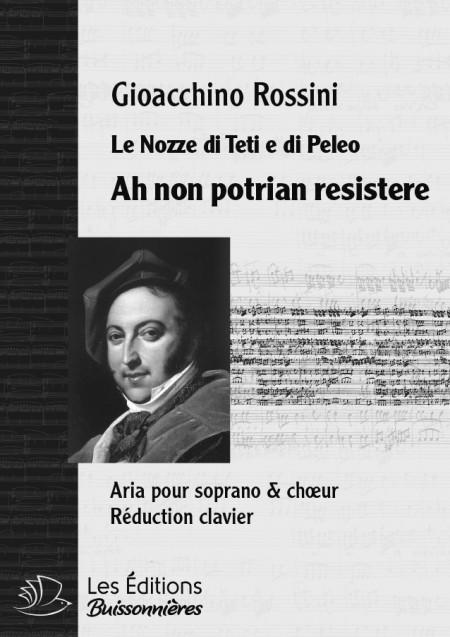 Rossini : Ah non potrian...