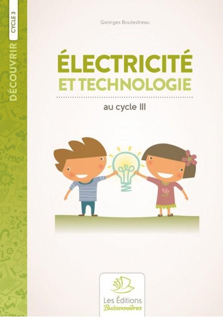 Électricité et réalisations technologiques