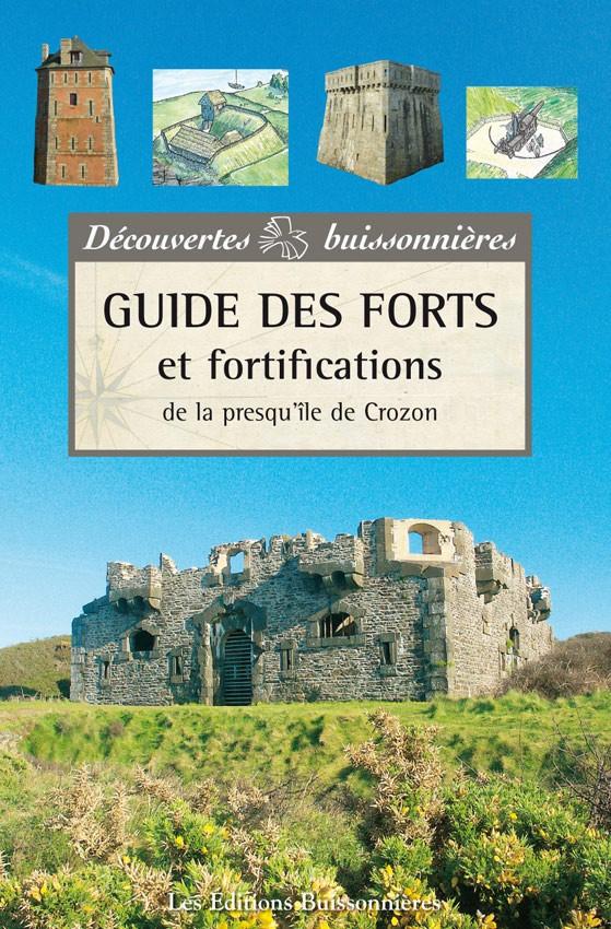 Guide des forts et fortifications de la presqu'île de Crozon