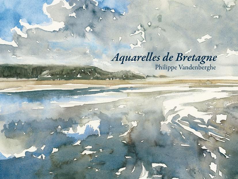 Aquarelles de Bretagne de Philippe Vandenberghe