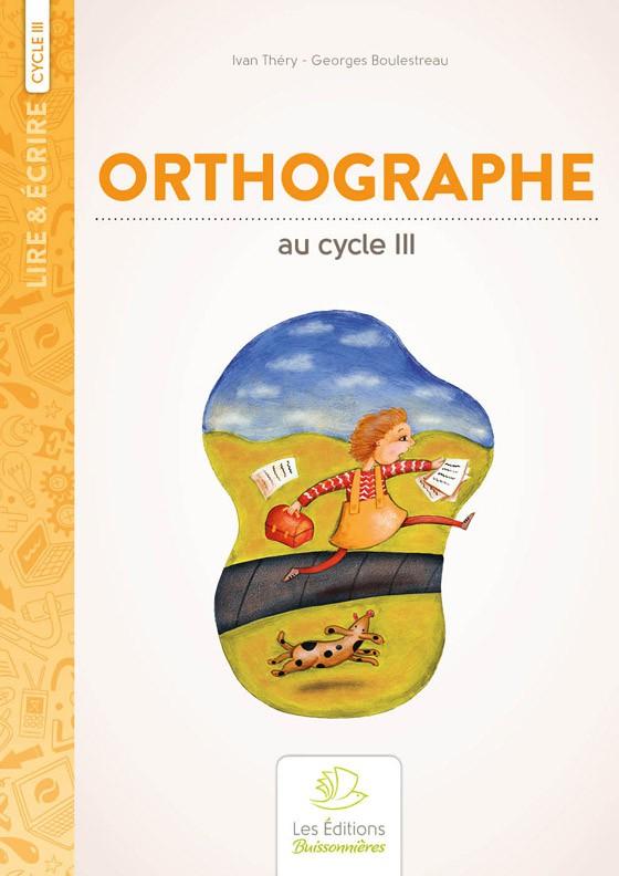 L'orthographe au cycle 3