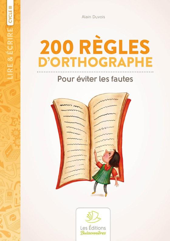 200 règles d?orthographe pour éviter les fautes