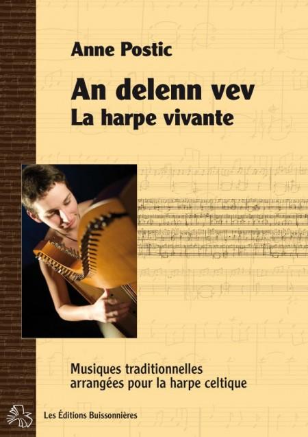 Anne Postic : La Harpe vivante, An delenn vev - partition