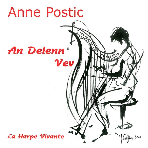 Anne Postic : La Harpe vivante, An delenn vev, partition & CD