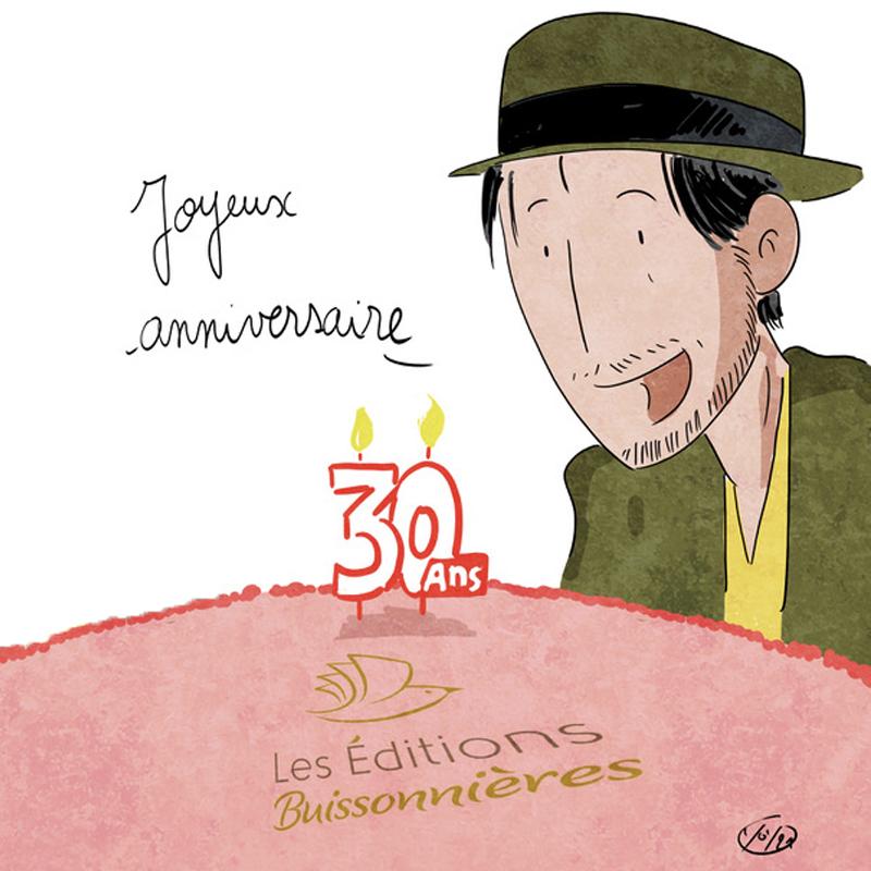 Les Éditions Buissonnières ont 30 ans !
